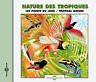 Sounds Of Nature-Tropical Nature CD NEUF