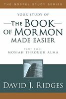 The Book of Mormon Made Easier, Part II (New Cover) (Gospel Studies) by David…
