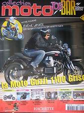 FASCICULE JOE BAR TEAM N°14 MOTO GUZZI 1100 GRISO / DUCATI 900 MHe /