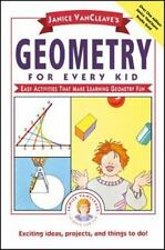 Janice VanCleave's Geometry for Every Kid: Easy Activities that Make Learning G