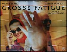 GROSSE FATIGUE Affiche Cinéma GEANTE 4x3 WIDE Movie Poster MICHEL BLANC