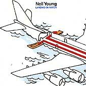 Neil Young - Landing on Water (1986) CD