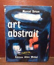 arte pittura - Brion, Art abstrait 1956 ed. Albin Michel in francese Astratti