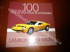 100 ANNI DI ITALIA IN AUTOMOBILE LAMBORGHINI MIURA PUBBLICAZIONE DE AGOSTINI