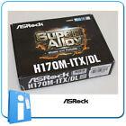 Placa base MiniITX miTX H170 ASRock H170M-ITX/DL ddr4 Socket 1151 con Accesorios