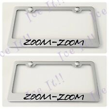 2X ZOOM-ZOOM MAZDA Stainless Steel METAL License Plate Frame Rust Free W/ Caps