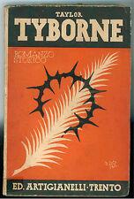 TAYLOR TAYBORNE ARTIGIANELLI 1934 I° EDIZ.