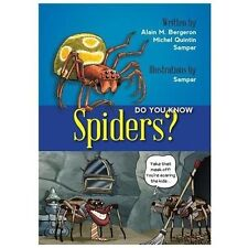 Did You Know? Spiders! by Michel Quintin and Alain M. Bergeron (2013, Picture...