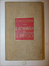 ROMANZO Dario Niccodemi, IL ROMANZO DI SCAMPOLO 1926 Treves 24° migliaio in tela