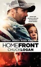 Homefront Movie Tie-In Edition by Chuck Logan (2013, Paperback)
