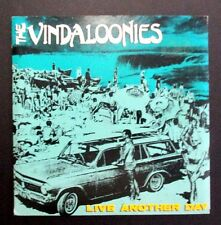 THE VINDALOONIES - LIVE ANOTHER DAY - 1987 AUSSIE 7'' SINGLE - CITADEL RECORDS