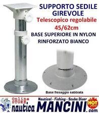 SUPPORTO SEDILE GIREVOLE TELESCOPICO REGOLABILE 42/62 cm  Base Nylon sedia barca
