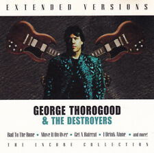 George Thorogood & The Destroyers - Extended versions CD NEU OVP