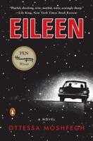 Eileen: A Novel by Moshfegh, Ottessa