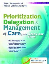 Prioritization, Delegation, and Management of Care for the NCLEX-RN® Exam ebook
