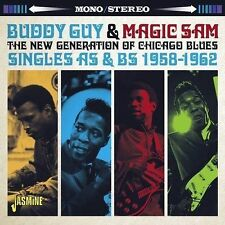 The New Generation of Chicago Blues: Singles As & Bs 1958-1962 * by Magic Sam/Buddy Guy (CD, May-2016, Jasmine Records)