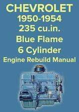 CHEVROLET 235 BLUE FLAME 1950-1954 6 CYLINDER ENGINE WORKSHOP MANUAL