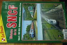 8µ? Revue Le Train spécial n°51 Histoire de la SNCF Tom 6 1997-2015 Record...