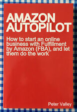 Amazon Autopilot:How to start an online business with Fulfillment by Amazon (FBA