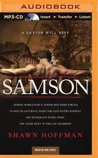 Samson : A Savior Will Rise by Shawn Hoffman (2015, MP3 CD, Unabridged)
