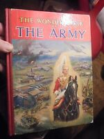 THE WONDER BOOK OF THE ARMY Armée Britannique Blindé Artillerie Génie Uniformes