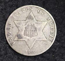 1860 Three Cent Silver Piece CHOICE VF FREE SHIPPING E190 JEM