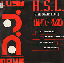 H.S.L. (HIGH STATE LOGIC) - Crime Of Passion - DJ Movement