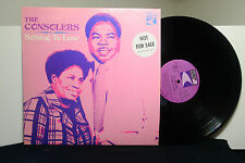 """THE CONSOLERS """"Nothing To Lose"""" vinyl LP PROMO Gospel Soul"""