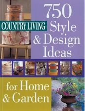 Country Living 750 Style & Design Ideas for Home &