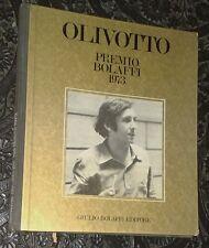 OLIVOTTO premio Bolaffi 1973