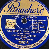 LOU PREAGER - OLD SHIP O MINE / BIRD ON THE WING [78rpm] PANACHORD 25827 (VG+)