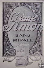 PUBLICITÉ 1917 CRÉME SIMON SANS RIVAL - ADVERTISING