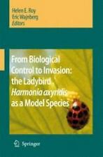 From Biological Control to Invasion : The Ladybird Harmonia Axyridis as a...