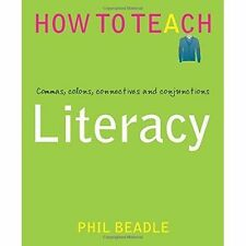 Literacy - Commas, colons, connectives and conjunctions (Phil Beadle's How To Te