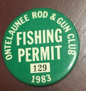 "1983 Ontelaunee Rod And Gun Club Fishing Permit Pin #129 Back 2.25"" Diameter"
