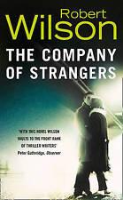 The Company of Strangers, Wilson, Robert   Paperback Book   Good   9780006512035