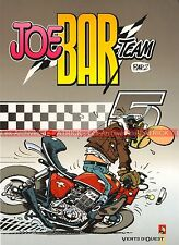 Joe Bar Team Tome 5 : BD pour Motard(e) par Bar2 2003