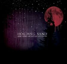 Holding Sand - Some Things Are Better Left Unsaid [New CD] UK - Import