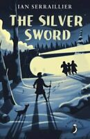 The Silver Sword by Ian Serraillier 9780141362649 | Brand New | Free UK Shipping