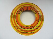 "GENERAL CROOK What I'm Getting Now & What I'm Used To/Get Over USA 7"" EX Cond"
