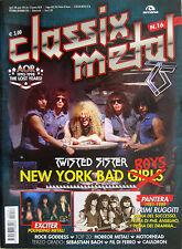 CLASSIX METAL 16 2012 Twisted Sister Exciter Pantera Fil Di Ferro Rock Goddess