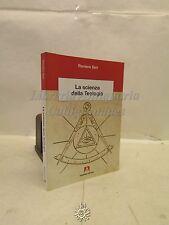 R. Seri, La SCIENZA della Teologia, Armando Ed. 2011, Filosofia, Dedica Autore