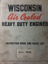 Wisconsin (4 cyl) Gas Engine Motor VG4D Tractor Baler Owner Service Parts Manual