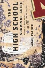 The High School Survival Guide: Making the Most of the Best Time of Your Life (S