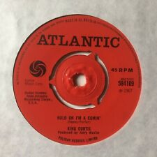 "KING CURTIS: ""HOLD ON I'M COMIN'"" b/w ""GOOD TO ME"" on UK ATLANTIC 584109"