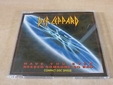 DEF LEPPARD - HAVE YOU EVER NEEDED SOMEONE SO BAD !!!!RARE CD!!!!!!!