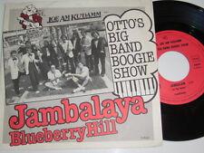 """7"""" - Joe il Ku 'damm otto's Big Band/Jambalaya & Blueberry Hill # 3431"""