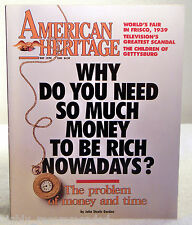 American Heritage May/June 1989 Vol 40 Num 4 - Why Do You Need So Much Money?