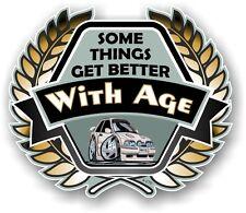 Koolart Crest meglio con l'età Slogan & Mk4 Ford Escort RS Turbo RST Auto Adesivo