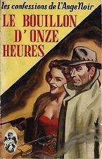 RARE EO FREDERIC DARD + JEF DE WULF + L'ANGE NOIR N° 3 LE BOUILLON D'ONZE HEURES